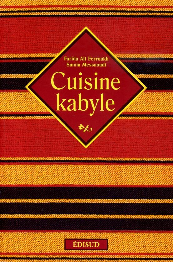 Cuisine kabyle extrem sud for Cuisine kabyle